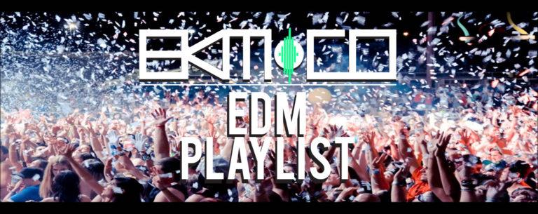 EDM Music Playlist - EKM.CO