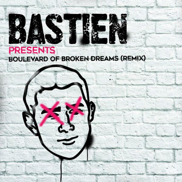 Green Day - Boulevard of Broken Dreams (BASTIEN Remix) - EKM.CO