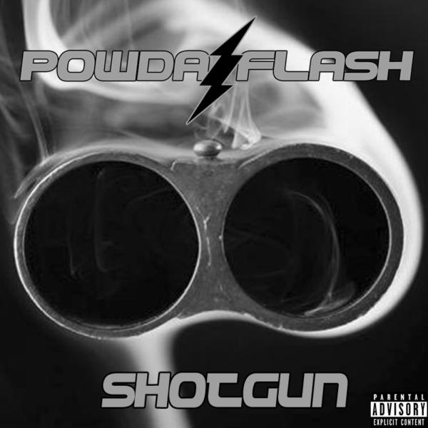 PowdaFlash - Shotgun Rap