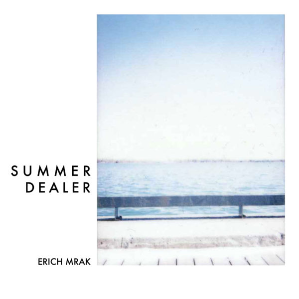 Erich Mrak – Summer Dealer - EKM.CO