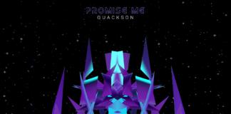 Quackson - Promise me EKM