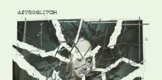 Astroglitch - delusional - EKM
