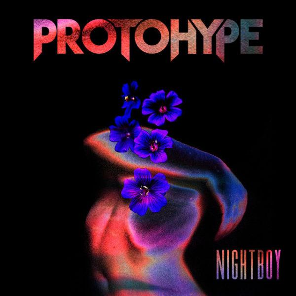 Protohype - NIGHTBOY - EKM