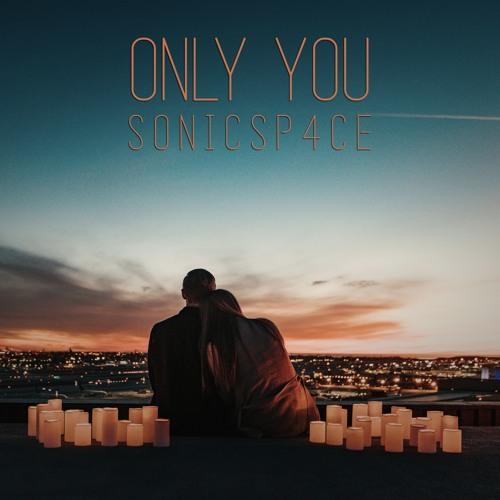 s0nicsp4ce – Only You - EKM
