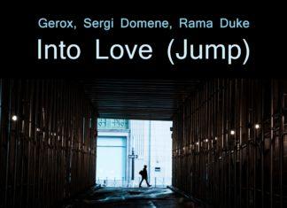 Gerox, Sergi Domene, Rama Duke - Into Love (Jump) - EKM