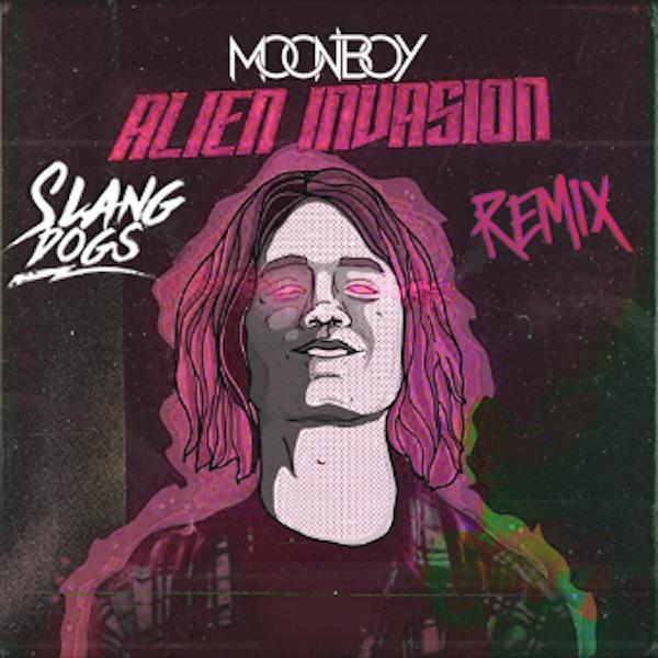 MOONBOY - ALIEN INVAZION (Slang Dogs DnB Remix)