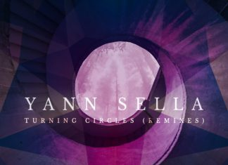 Yann Sella - Turning Circles (Remixes)
