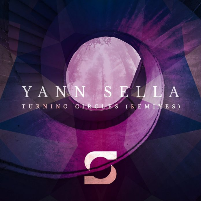 Yann Sella - Turning Circles (Remixes)
