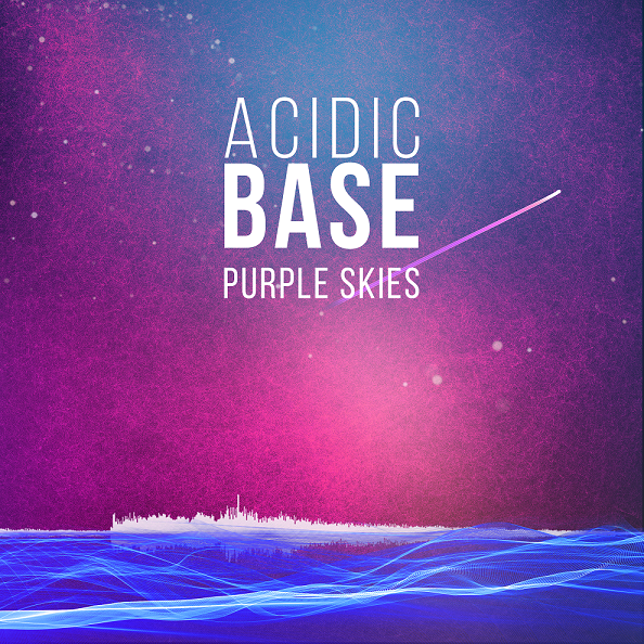 Acidic Base - Purple Skies Progressive House