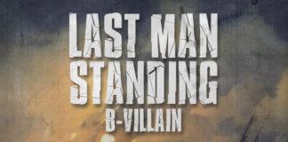 B-Villain - Last Man Standing - EKM