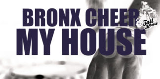 Bronx Cheer - My House - Vacuii