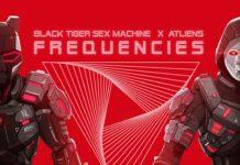 ATLiens Black Tiger Sex Machine BTSM Dubstep collaboration frequencies