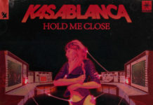 Kasablanca - Hold Me Close - Armada - EKM
