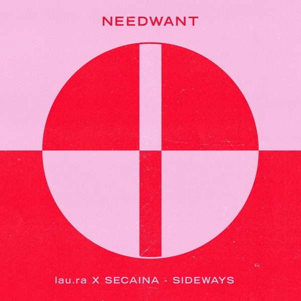 Lau.ra-Secaina-sideways-needwant-basshouse-indiedance