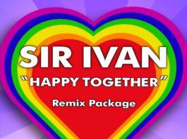 Sir Ivan - Happy Together Remix Package - EKM
