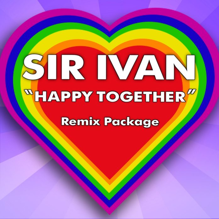Sir Ivan - Happy Together Remix Package - EKM