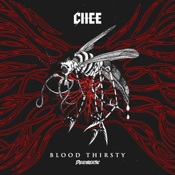 CHEE Drops Another Bassy Banger 'Blood Thirsty'
