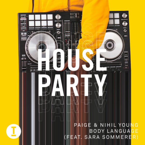 Paige & Nihil Young ft. Sara Sommerer - Body Language| New Deep House Banger on Toolroom Records