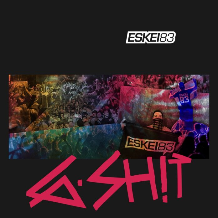 ESKEI83 - G-SH!T, GOING HARD, new Trap song