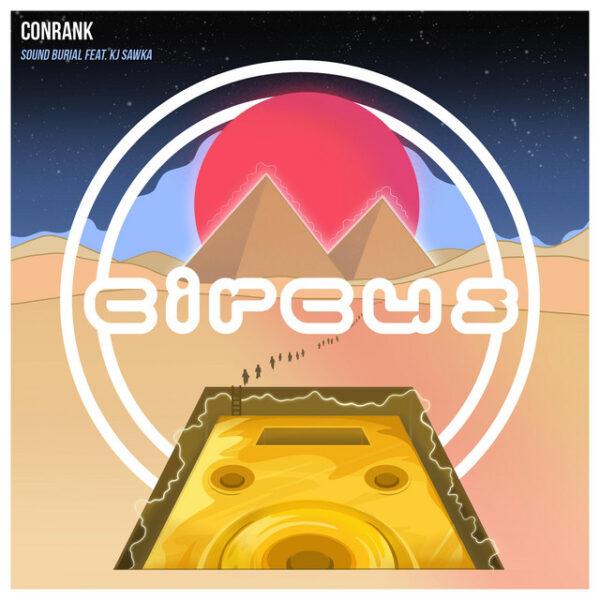 CONRANK, KJ Sawka, Circus Records