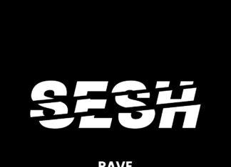 Sesh - Rave - EKM.CO Feature - Tech House