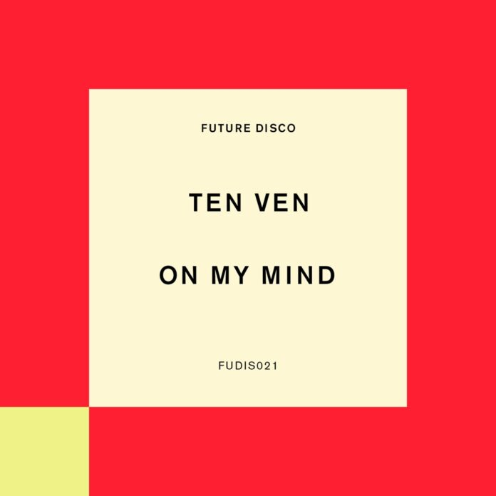 TEN VEN, Future Disco, Indie Dance & Nu-Disco track