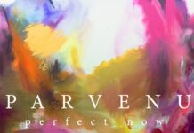 Parvenu - Perfect Now, Lenient Tales, Melodic House & Techno music