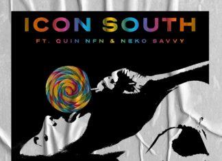 Icon South, Quin NFN, Neko Savvy