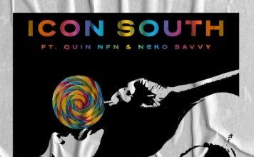 Icon South, Quin NFN, Neko Savvy