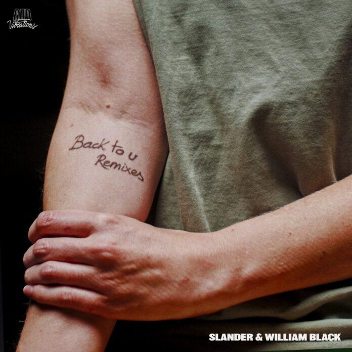 Back To U Remixes - Gud Vibrations Label - SLANDER Remix