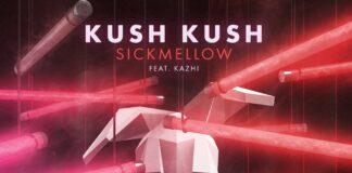 Kush Kush & Sickmellow - Blacklight Club Mix - Kazhi - Raison Music