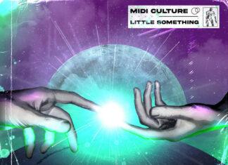 Midi Culture - Little Something - new Midi Culture music - Soave Records - Sting remix