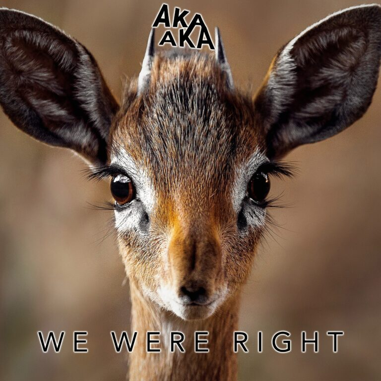 AKA AKA - We Were Right - new AKA AKA music - melodic Tech House