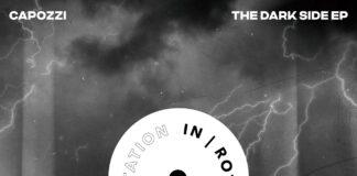 Capozzi - Give Love, The Dark Side EP, new Capozzi music, In/Rotation Music