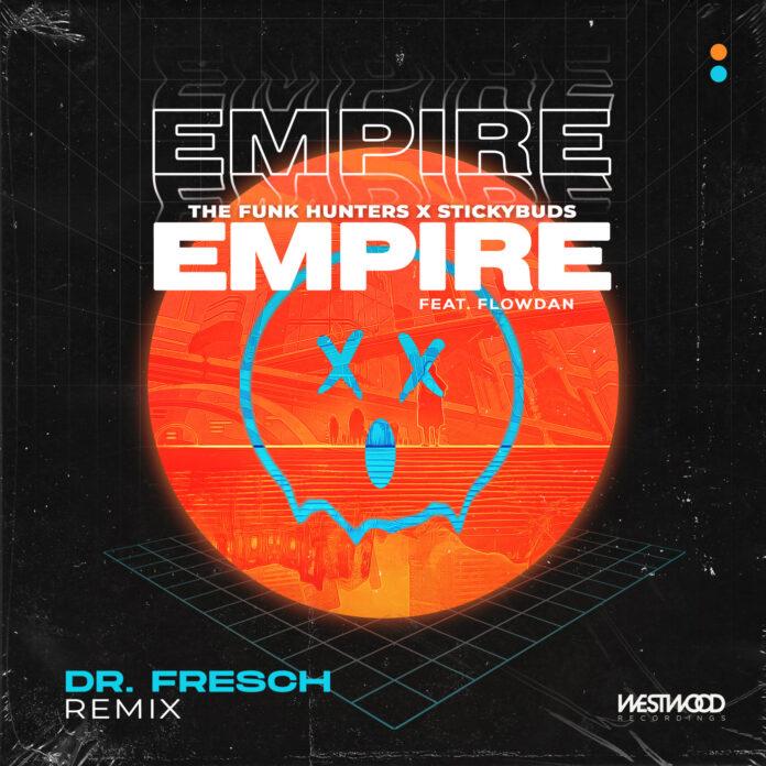 The Funk Hunters x Stickybuds - Flowdan - Dr. Fresch Remix - Westwood Music