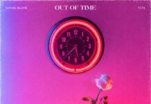 Daniel Blume & TCTS - Out Of Time, Positiva Records, Out Of Time Lyrics, new Daniel Blume lyrics, new TCTS music