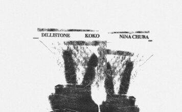 KOKO x Nina Chuba x Dillistone, KOKO music video, 22s lyric video, new Nina Chuba music