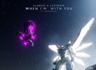 SLANDER x Synymata, neverwaves, Heaven Sent imprint, When I'm With You lyrics