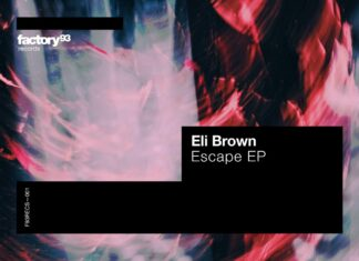 Eli Brown - Escape EP, undergound label Factory 93, old school House & Techno