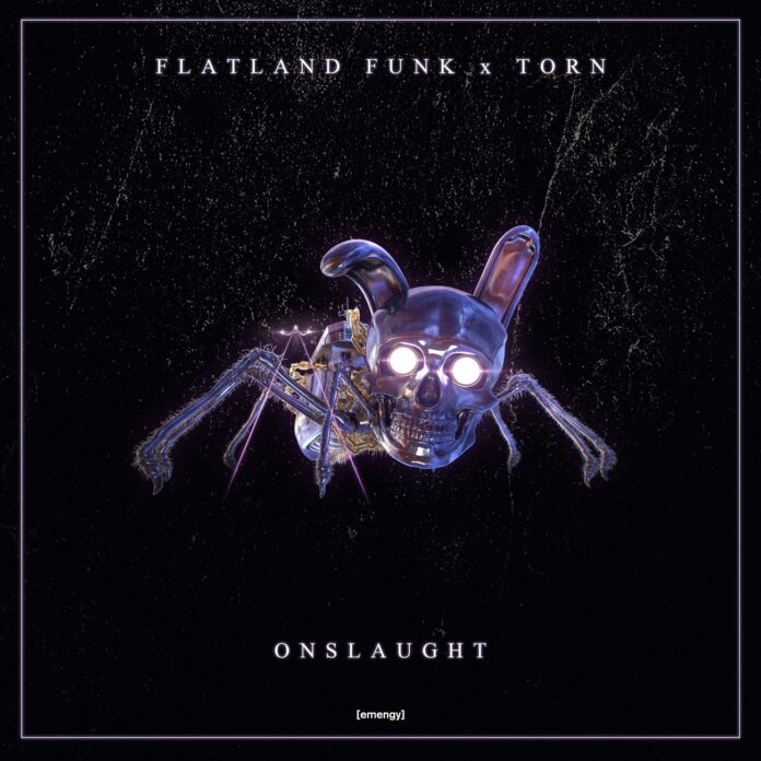 Flatland Funk x Torn - Onslaught, emengy Dubstep, new Flatland Funk music, heavy Dubstep 2021