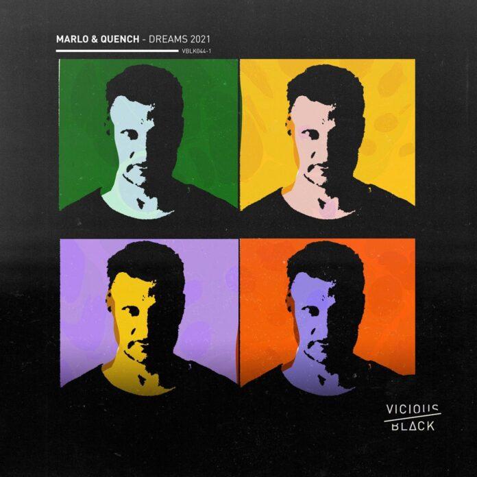 MaRLo & Quench - Dreams 2021, Vicious Black, Trance classics 90s Dreams Remix, Big Room Trance