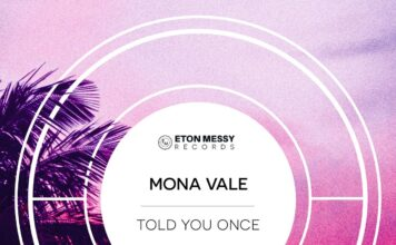 Mona Vale - Told You Once, Eton Music Records, melodic Breaks, new breakbeat music 2021