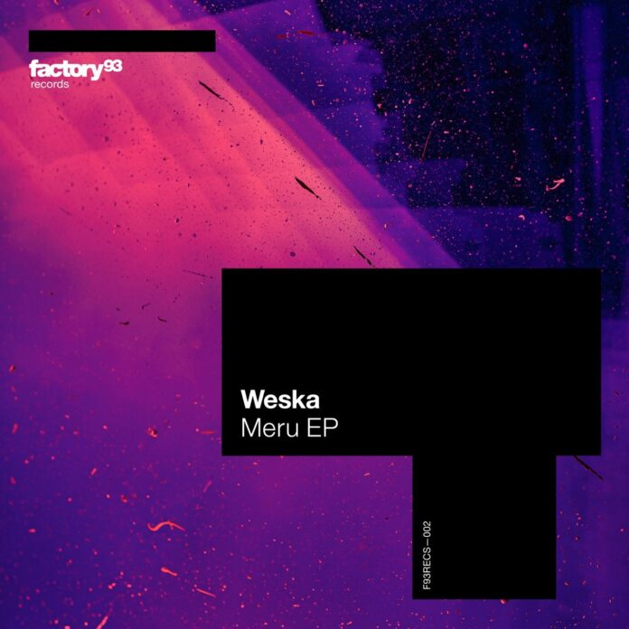Weska - Menu EP, Weska - Drift, new Weska music 2021, Factory 93 Records