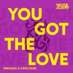 Never Sleeps (feat Afrojack & Chico Rose) - You Got The Love is OUT NOW on Tomorrowland Music! A true EDM festival main stage anthem!