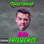 STICKYFANGAZ - BAD INFLUENCE is OUT NOW! This insane new Bass Hop music deserves a special spot in your Dubstep / Rap music playlists.