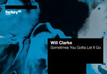 Will Clarke - Sometimes You Gotta Let It Go is OUT NOW! Check out this new Will Clarke music on the Insomniac Techno label Factory 93.