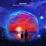 Awakend - Don't Wake Me Up (with Luma) is OUT NOW! This Enhanced Music Future Bass gem is featured on Awakend - Memories From Another Life EP.