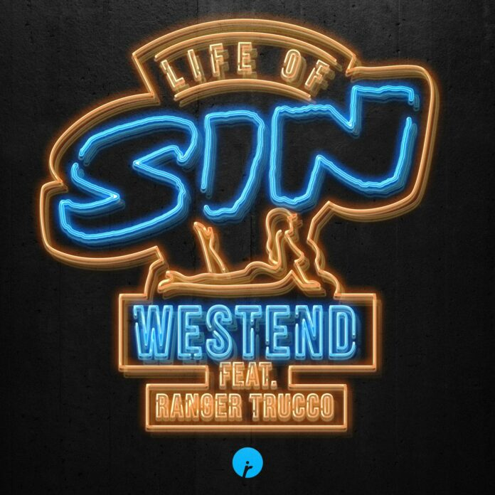 Westend - Life Of Sin (feat Ranger Trucco) is OUT NOW! Huge new Tech House anthem on Insomniac Records. Certified club and festival hit!